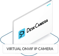 DeskCamera virtual onvif IP camera